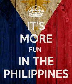 Poster: IT'S MORE FUN  IN THE PHILIPPINES