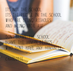 Poster: Its not the school.