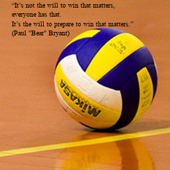 """Poster: """"It's not the will to win that matters, everyone has that. It's the will to prepare to win that matters."""" (Paul """"Bear"""" Bryant)"""