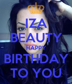 Poster: IZA BEAUTY HAPPY BIRTHDAY TO YOU