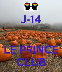 Poster: J-14   LE PRINCE CLUB