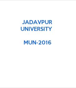 Poster:    JADAVPUR    UNIVERSITY       MUN-2016
