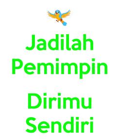 Poster: Jadilah Pemimpin  Dirimu Sendiri