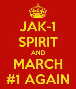 Poster: JAK-1 SPIRIT AND MARCH #1 AGAIN