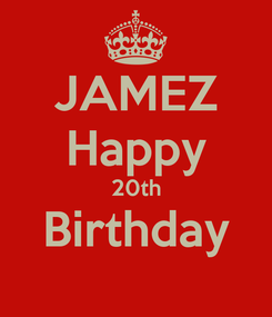 Poster: JAMEZ Happy 20th Birthday