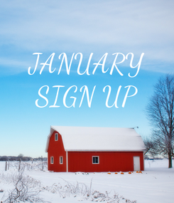 Poster: JANUARY SIGN UP