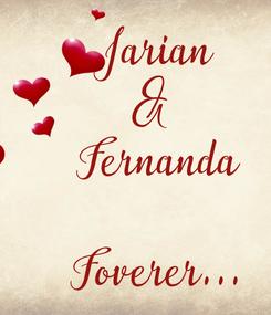 Poster: Jarian &  Fernanda  Foverer...
