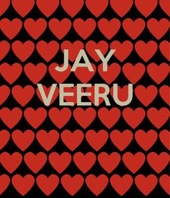 Poster: JAY VEERU