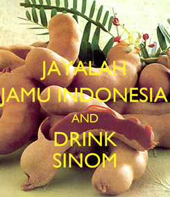 Poster: JAYALAH JAMU INDONESIA AND DRINK SINOM
