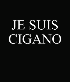 Poster: JE SUIS CIGANO