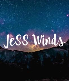 Poster: JeSS Winds
