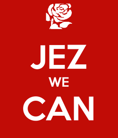 Poster:  JEZ WE CAN