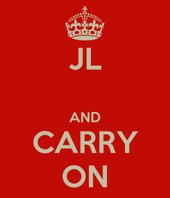 Poster: JL  AND CARRY ON