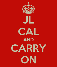 Poster: JL CAL AND CARRY ON