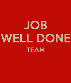 Poster: JOB WELL DONE TEAM
