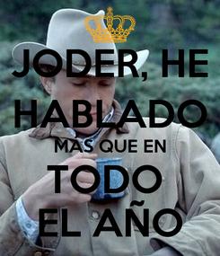 Poster: JODER, HE HABLADO MÁS QUE EN TODO  EL AÑO