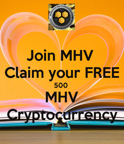 Poster: Join MHV  Claim your FREE 500  MHV Cryptocurrency