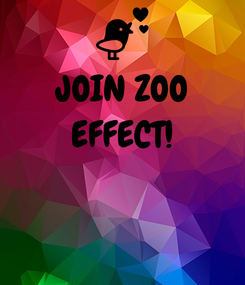Poster: JOIN ZOO EFFECT!