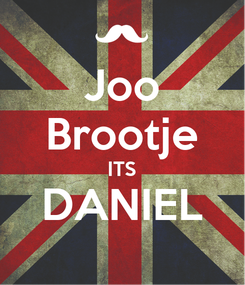 Poster: Joo Brootje ITS DANIEL