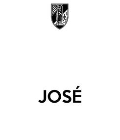 Poster:    JOSÉ