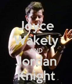 Poster: Joyce Wakely AND Jordan Knight