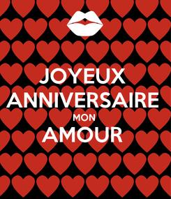 Poster: JOYEUX  ANNIVERSAIRE  MON  AMOUR