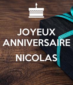 Poster: JOYEUX ANNIVERSAIRE  NICOLAS
