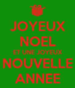Poster: JOYEUX NOEL ET UNE JOYEUX NOUVELLE ANNEE