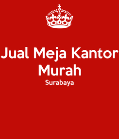 Poster: Jual Meja Kantor Murah Surabaya