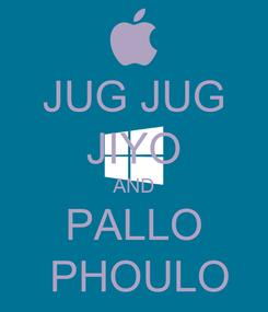 Poster: JUG JUG JIYO AND PALLO  PHOULO