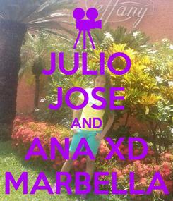 Poster: JULIO JOSE AND ANA XD MARBELLA