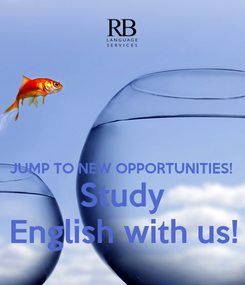 Poster:   JUMP TO NEW OPPORTUNITIES! Study English with us!