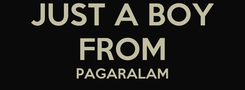 Poster: JUST A BOY FROM PAGARALAM