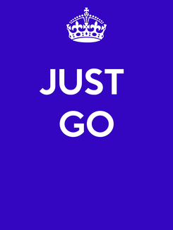 Poster: JUST  GO