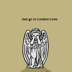 Poster: Just go to London Love.