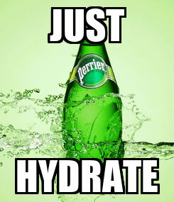 Poster: JUST HYDRATE