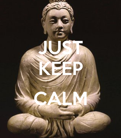 Poster: JUST KEEP  CALM