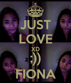 Poster: JUST LOVE XD ;)) FIONA