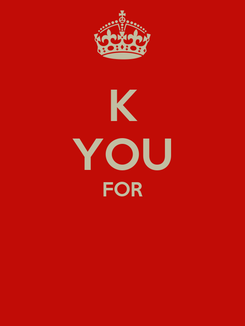 Poster: K YOU FOR