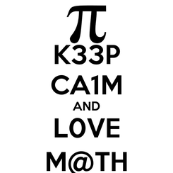 Poster: K33P CA1M AND L0VE M@TH