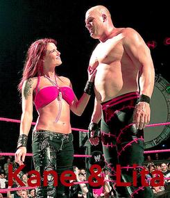 Poster:     Kane & Lita