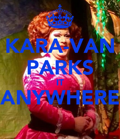 Poster: KARA-VAN PARKS IT ANYWHERE