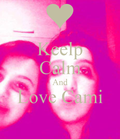 Poster: Keelp Calm And Love Cami