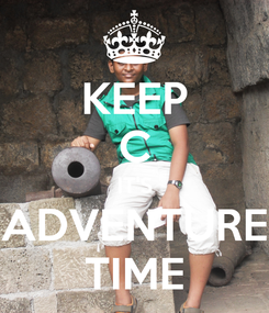 Poster: KEEP C IT'S ADVENTURE TIME