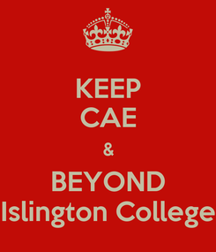 Poster: KEEP CAE & BEYOND Islington College
