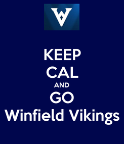 Poster: KEEP CAL AND GO Winfield Vikings