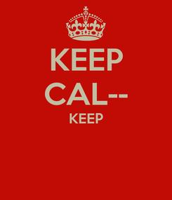 Poster: KEEP CAL-- KEEP