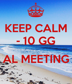 Poster: KEEP CALM - 10 GG  AL MEETING