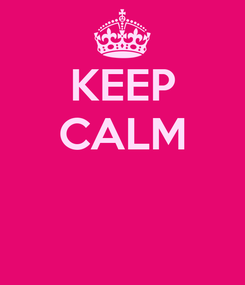 Poster: KEEP CALM