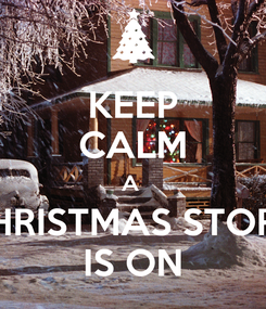 Poster: KEEP CALM A  CHRISTMAS STORY IS ON